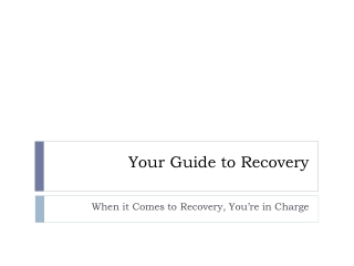Your Guide to Recovery