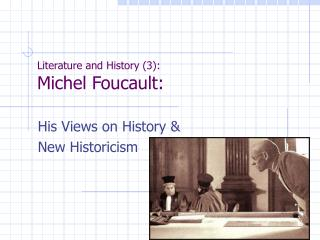 Literature and History (3): Michel Foucault: