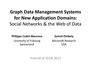 Graph Data Management Systems for New Application  Domains: Social Networks & the Web of Data
