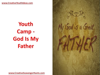 Youth Camp - God Is My Father