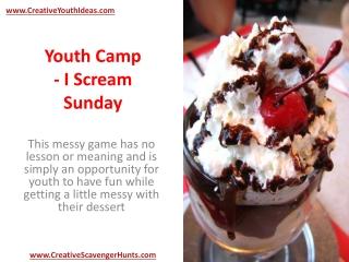 Youth Camp - I Scream Sunday