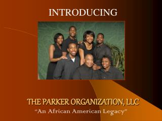 THE PARKER ORGANIZATION, LLC