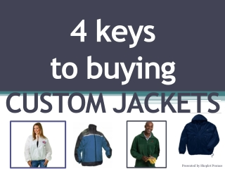 4 Keys To Buying Custom Jackets