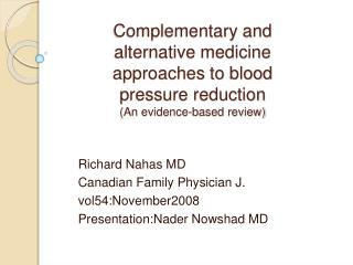 Complementary and alternative medicine approaches to blood pressure reduction (An evidence-based review)