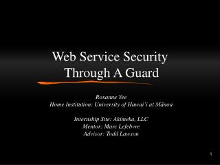 Web Service Security  Through A Guard