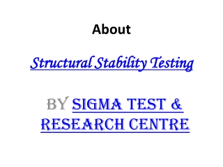 Structural Stability Testing