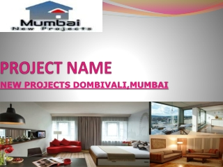 New Property Mumbai