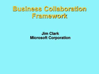 Business Collaboration Framework