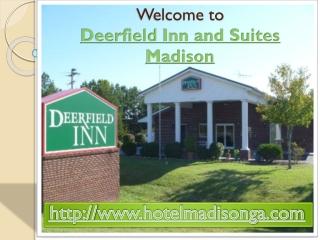 Deerfield Inn and Suites Madison