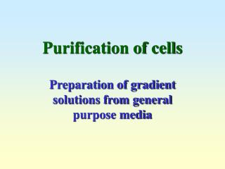 Purification of cells
