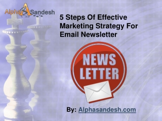 5 Steps Of Effective Marketing Strategy For Email Newsletter