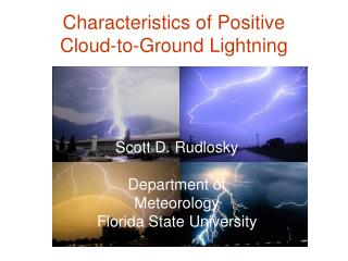 Characteristics of Positive  Cloud-to-Ground Lightning