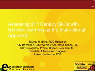 Assessing 21 st  Century Skills with Service-Learning as the Instructional Approach