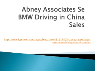 Abney Associates Se BMW Driving in China Sales