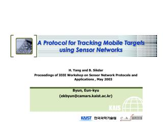 A Protocol for Tracking Mobile Targets using Sensor Networks