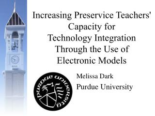 Increasing Preservice Teachers Capacity for  Technology Integration Through the Use of  Electronic Models