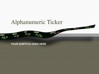 Alphanumeric Ticker