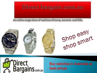 Direct bargain: An online store of watches of mens,momens and kids.