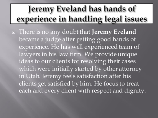 Jeremy Eveland is the owner of Eveland and Associates, PLLC