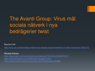 The Avanti Group : Sociala medier mål av virus i nya bedräge