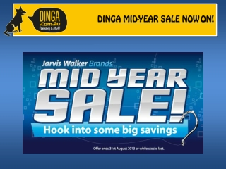 DINGA MID-YEAR SALE NOW ON!