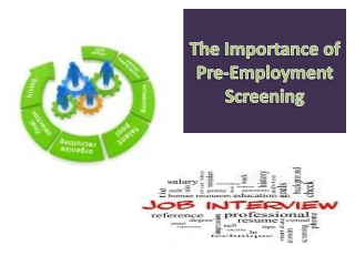 The Importance of Pre-Employment Screening