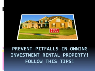 Prevent Pitfalls in Owning Investment Rental Property!