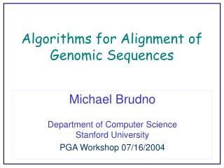 Algorithms for Alignment of Genomic Sequences