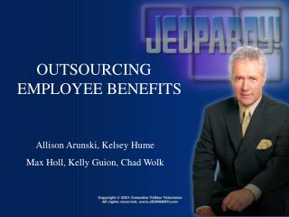 OUTSOURCING EMPLOYEE BENEFITS