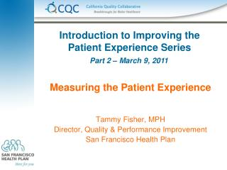 Introduction to Improving the Patient Experience Series