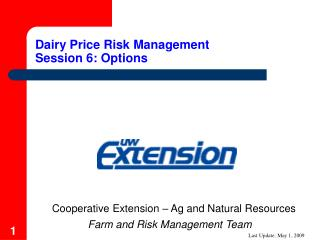Dairy Price Risk Management Session 6: Options