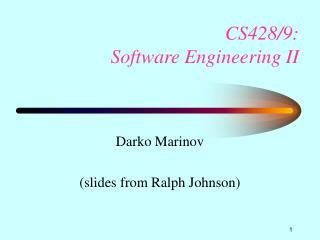 CS428/9: Software Engineering II