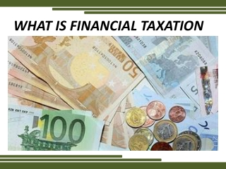 What is FINANCIAL taxation?