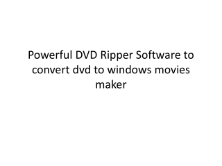 How to edit dvd movies with Windows Movie Maker for fun