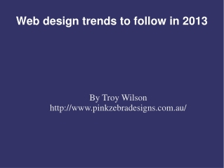Web design trends to follow in 2013