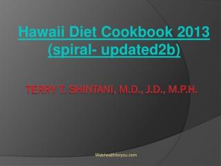Hawaii Diet Cookbook 2013 (spiral- updated2b) 9