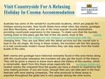 Visit Countryside for a Relaxing Holiday in Cooma
