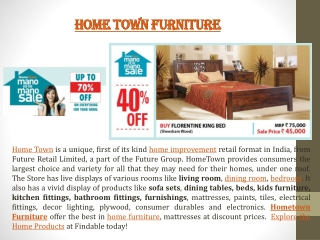 Hometown furniture in India