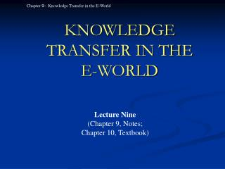 KNOWLEDGE TRANSFER IN THE  E-WORLD