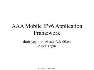AAA Mobile IPv6 Application Framework