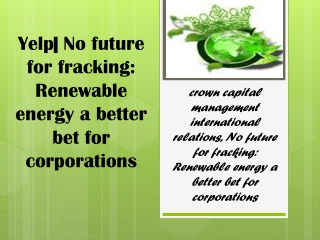 Yelp| No future for fracking: Renewable energy a better bet