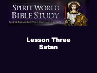 Lesson Three Satan