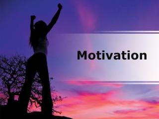 motivation (modern) powerpoint presentation content: 144 sli