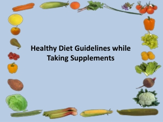 Healthy Diet Guidelines while Taking Supplements