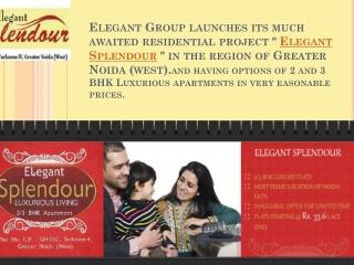 Best Option Elegant Splendour-Elegant Splendour Noida
