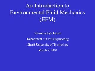 An Introduction to Environmental Fluid Mechanics (EFM)