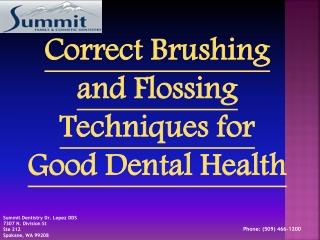 Correct Brushing and Flossing Techniques | (509) 466-1200