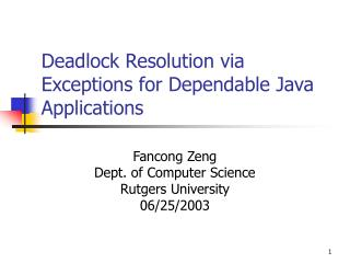 Deadlock Resolution via Exceptions for Dependable Java Applications