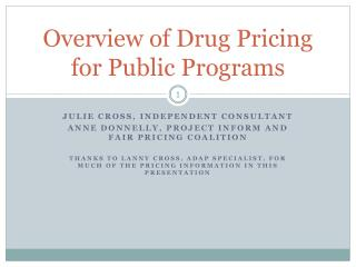 Overview of Drug  Pricing for Public Programs