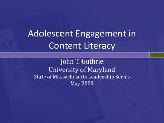 Adolescent Engagement in Content Literacy